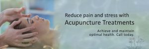 Reduce pain and stress tih acupuncture treatments